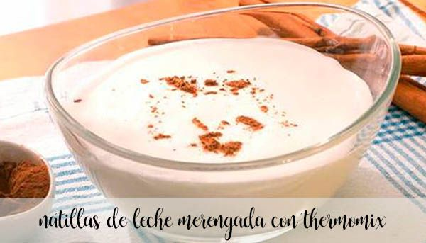 Natillas de leche merengada con thermomix