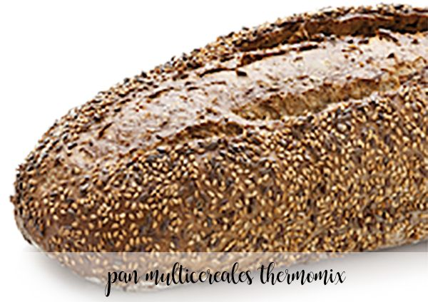 Pan multicereales con Thermomix