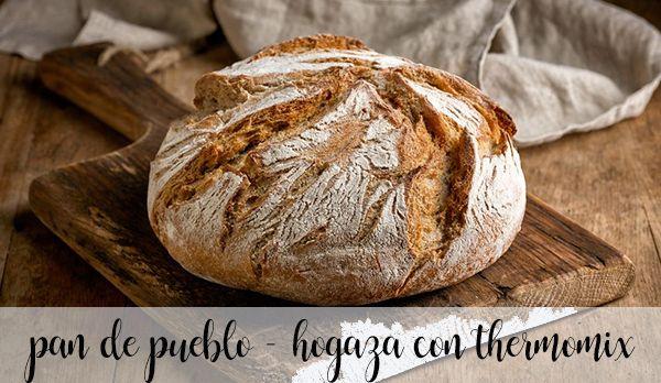 Pan de pueblo con thermomix - hogaza