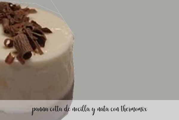 panna cotta de nocilla y nata con thermomix