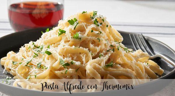 Pasta Alfredo con Thermomix