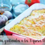 Patatas gratinadas a los 3 quesos Thermomix