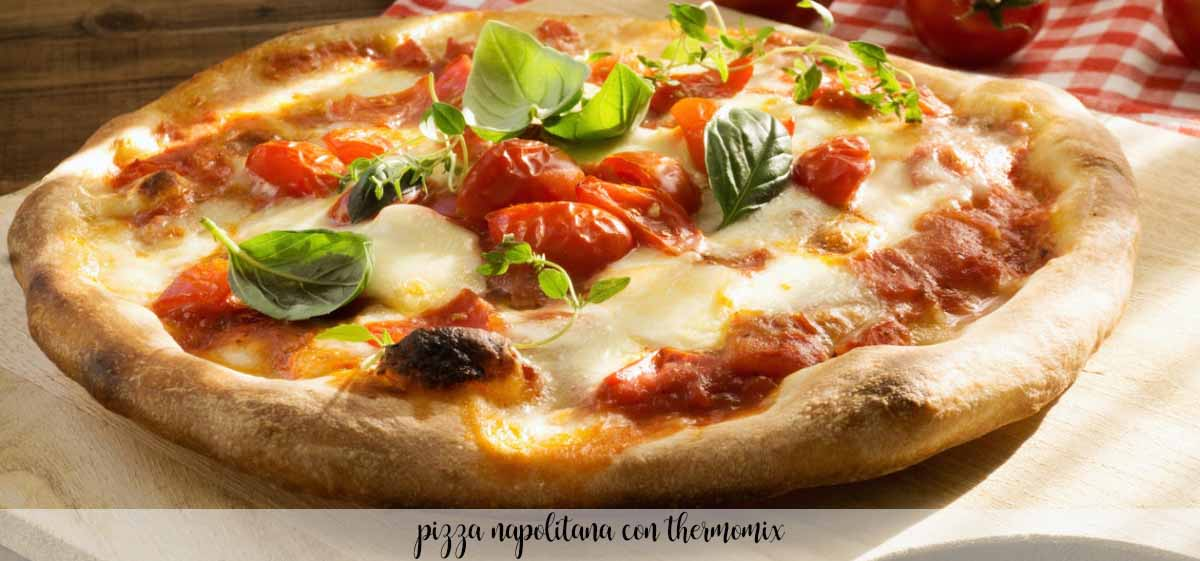 Pizza napolitana con Thermomix