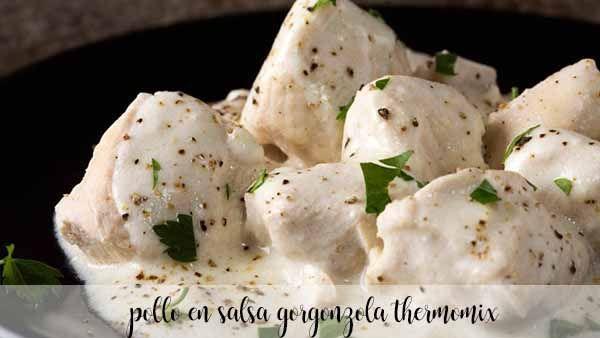 Pollo en salsa gorgonzola con Thermomix