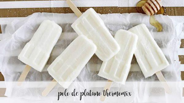 Polo de plátano con Thermomix
