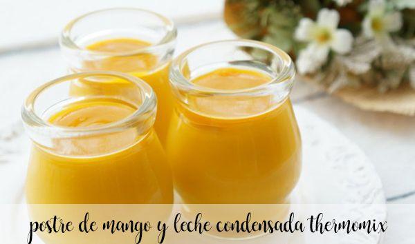 Postre de mango y leche condensada con Thermomix