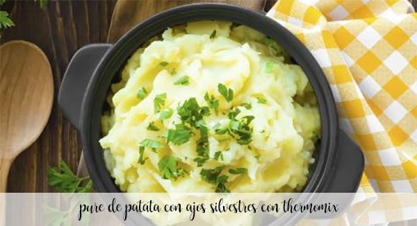 Puré de patatas con ajo silvestre con thermomix