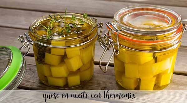 queso en aceite con thermomix
