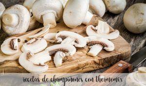 40 recetas de champiñones con thermomix