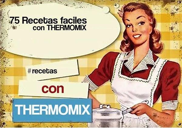 75 Recetas faciles con Thermomix