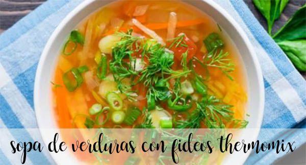 Sopa de verduras con fideos con thermomix