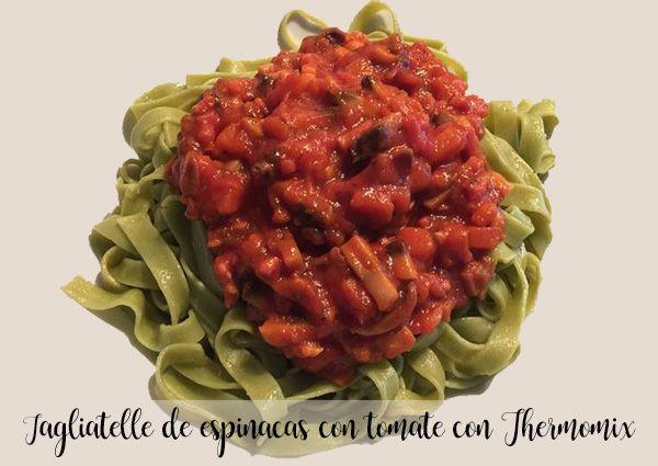 Tagliatelle de espinacas con tomate con Thermomix