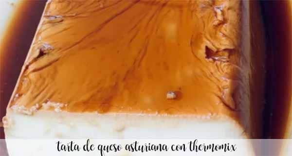Tarta de Queso asturiana con thermomix