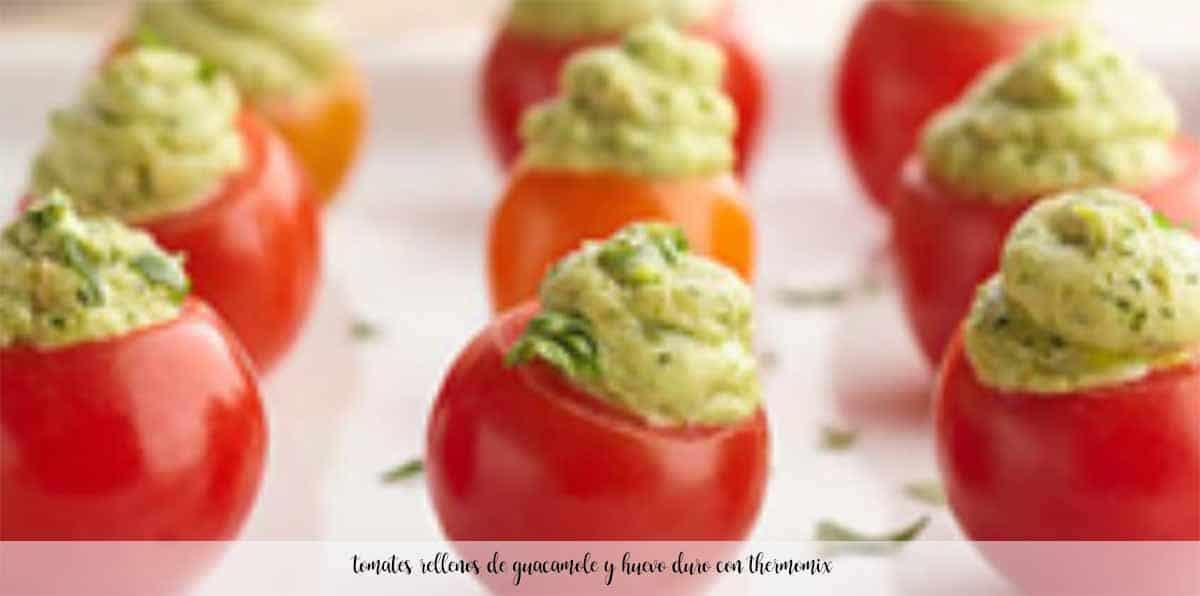 Tomates rellenos con guacamole y huevo duro con Thermomix