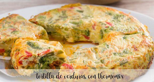 tortilla de verduras con thermomix