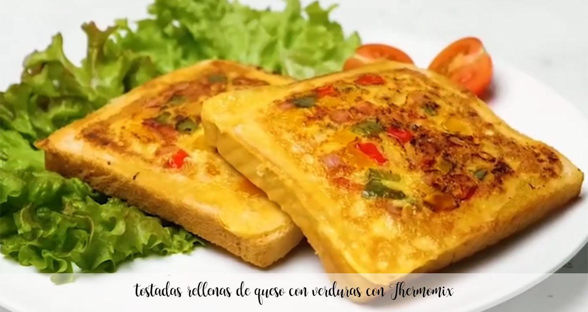 tostadas rellenas de queso con verduras con Thermomix