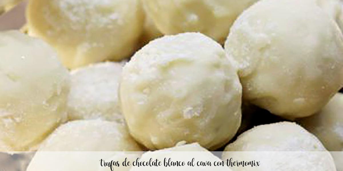 Trufas de chocolate blanco al cava con thermomix
