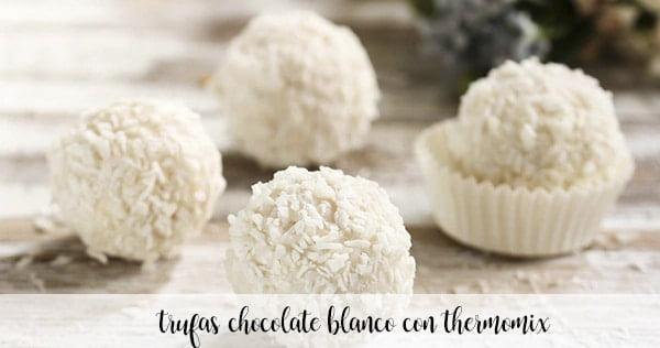 Trufas de chocolate blanco con Thermomix