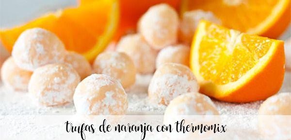 trufas de naranja con thermomix