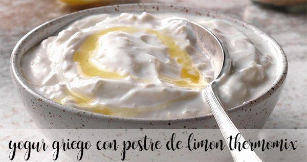 Yogur griego con postre de limón Thermomix